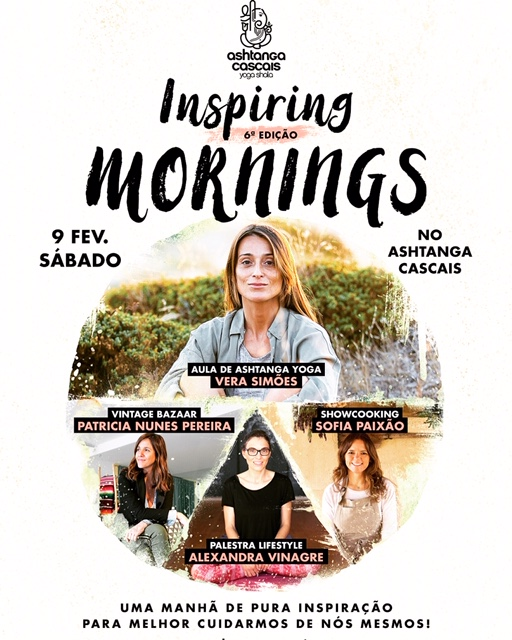 6th edition of the Inspiring Mornings, February 9th, at Ashtanga Cascais
