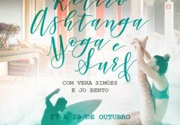 #ASHTANGA YOGA & SURF RETREAT, FROM 27th TO 29TH OCTOBER, IN HERDADE DA MATINHA, ALENTEJO, PORTUGAL