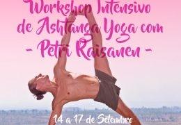 PETRI RAISANEN INTENSIVE WORKSHOP FROM SEPTEMBER 14th to 17th, IN ASHTANGA CASCAIS, ESTORIL,PORTUGAL