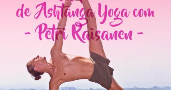 PETRI RAISANEN INTENSIVE WORKSHOP FROM SEPTEMBER 14th to 17th, IN ASHTANGA CASCAIS, ESTORIL,PORTUGAL