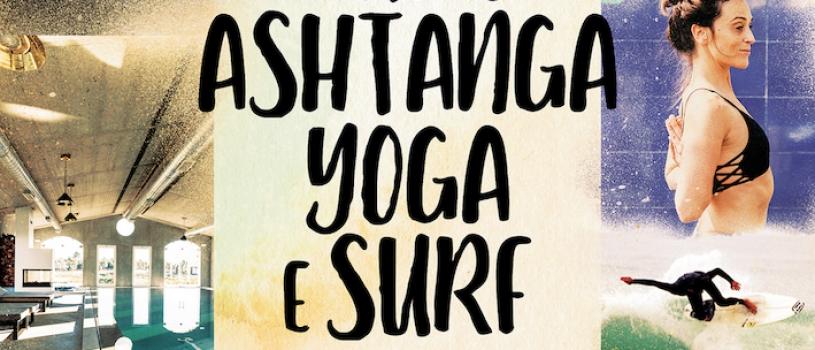 RETIRO ASHTANGA YOGA & SURF, DE 10 A 12 DE MAIO, NO CRAVEIRAL, ALENTEJO.