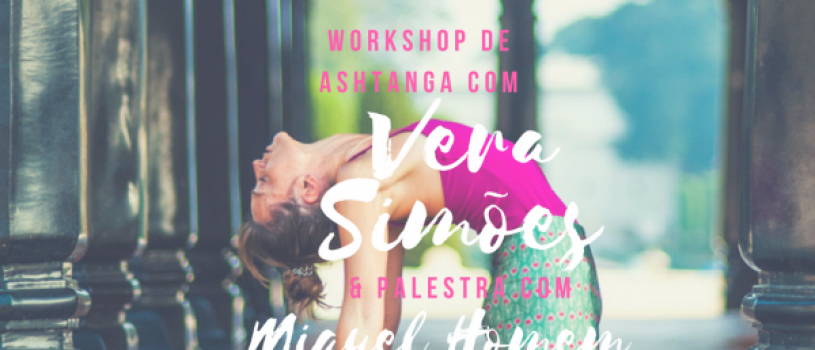 Ashtanga Yoga Workshop with Vera Simões, from February 24th to 25th, in Casa Ganapati, Porto