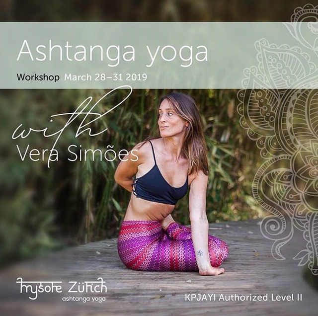 WORKSHOP WITH VERA SIMÕES, FROM MARCH 28th to 31st, AT MYSORE ZURICH, IN SWITZERLAND