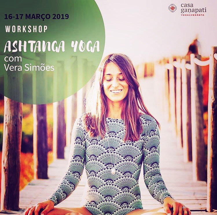 ASHTANGA YOGA WORKSHOP WITH VERA SIMÕES, AT CASA GANAPATI, PORTO