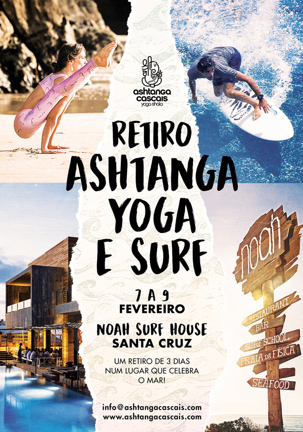 ASHTANGA YOGA & SURF, FROM FEBRUARY 7th TO 9TH, AT NOAH SURF HOUSE, SANTA CRUZ, PORTUGAL