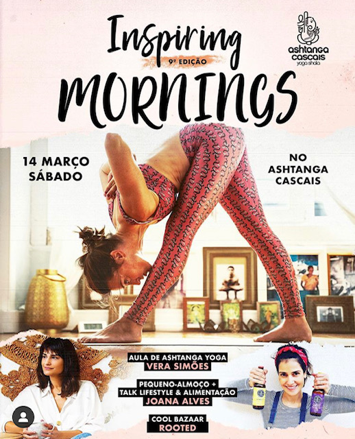 INSPIRING MORNINGS, MARCH 14th, AT Ashtanga Cascais
