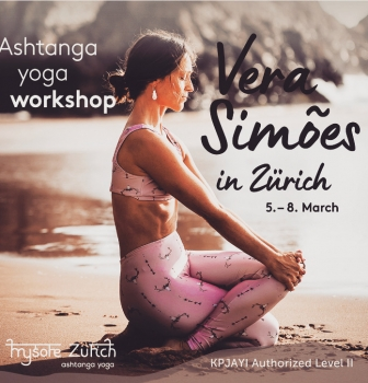 ASHTANGA YOGA WORKSHOP WITH VERA SIMÕES, FROM MARCH 5th TO 8th, AT MYSORE ZURIQUE, 🇨🇭