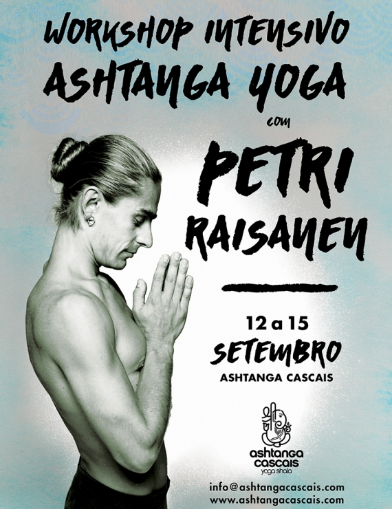 WORKSHOP PETRI RAISANEN, 12 A 15 DE SETEMBRO, NO ASHTANGA CASCAIS