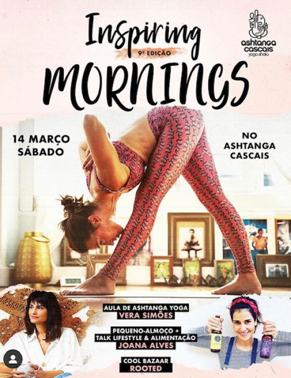 INSPIRING MORNINGS, 14 DE MARÇO, NO Ashtanga Cascais